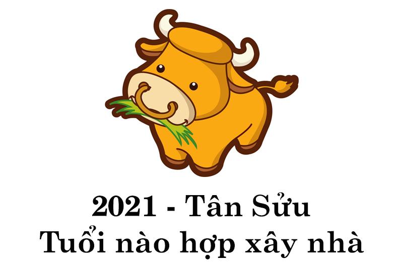 nam-tan-suu-2021-tuoi-nao-lam-nha-dep-nhat Xem tuổi xây nhà 2021